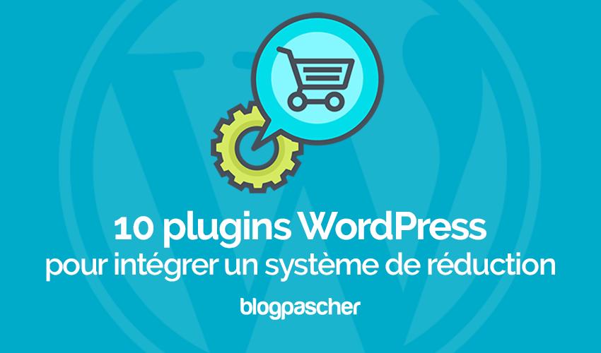 10 Plugins WordPress Pour Intégrer Un Système De Réduction