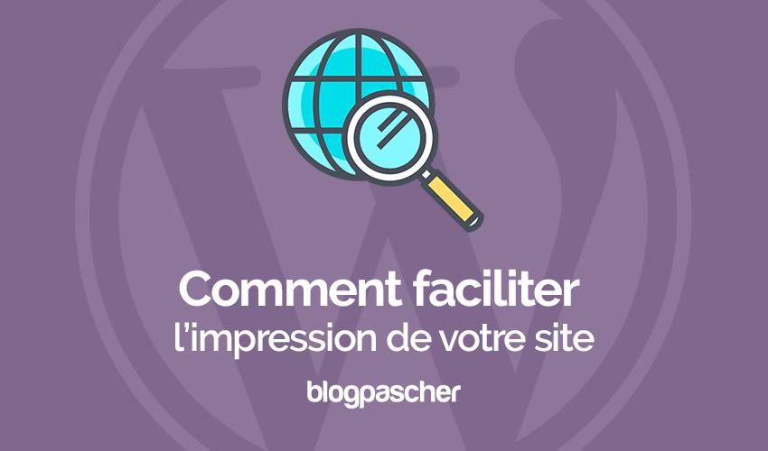 Comment facilliter limpression dun site web