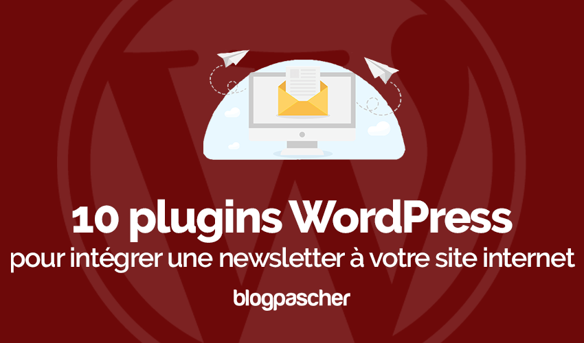 Plugins Wordpress Créer Newsletter Site Web