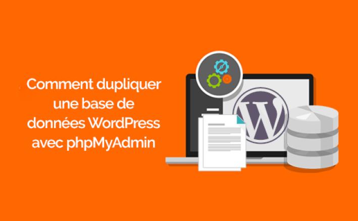 Dupliquer une base de données wordpress