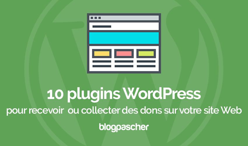 10 Plugins WordPress Pour Recevoir Des Dons