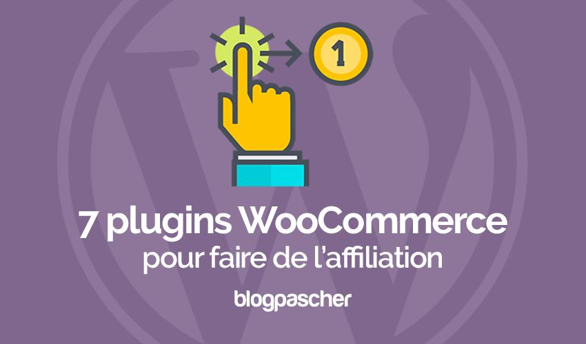 7 Plugins Pour L'affiliation WooCommerce Sur WordPress