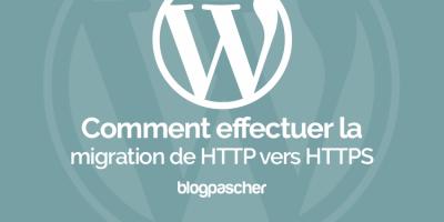 Comment Effectuer La Migration De HTTP Vers HTTPS