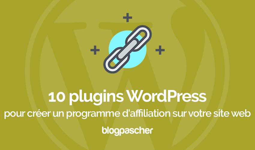 Plugins Wordpress Creer Programme Affiliation Site Web