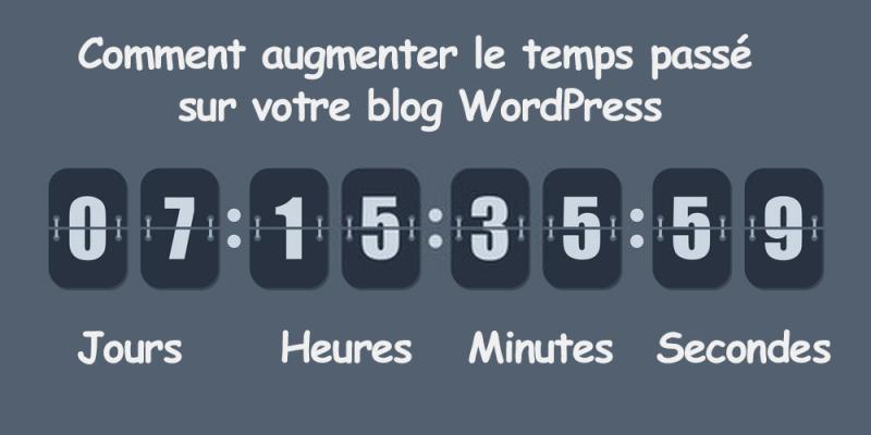 Comment augmenter temps passe blog wordpress temps visite 2 e1572087003452