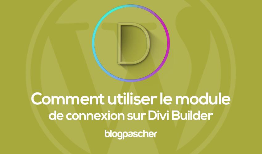 Comment utiliser le module de connexion sur divi builder
