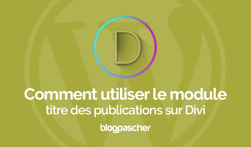 Wordpress tutorial for managing the divi module