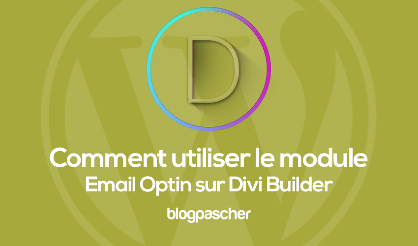 How to use the optin email module on divi builder