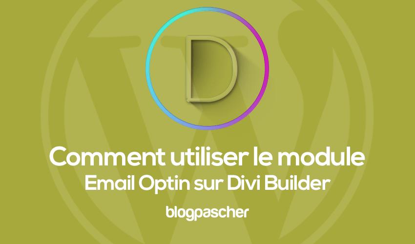 Comment utiliser le module email optin sur divi builder