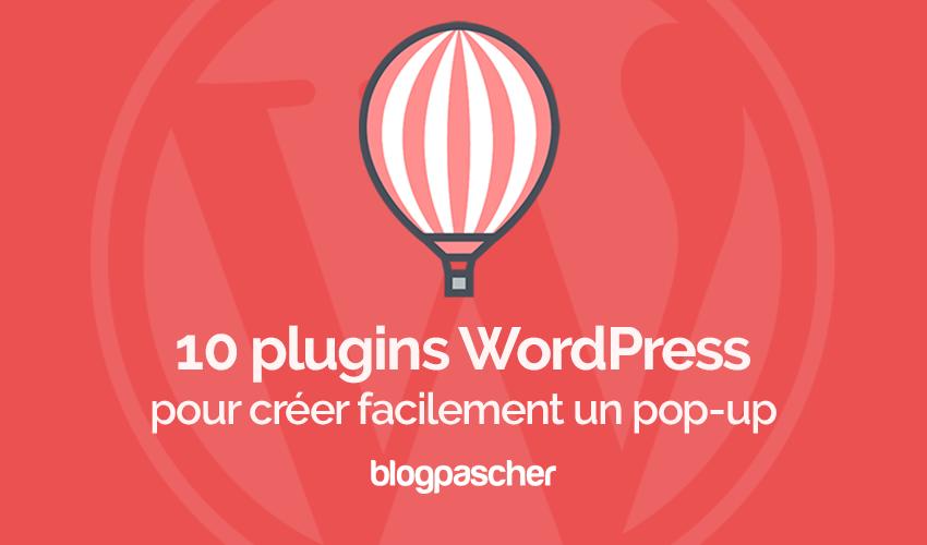 Plugins Wordpress Creer Facilement Pop Up