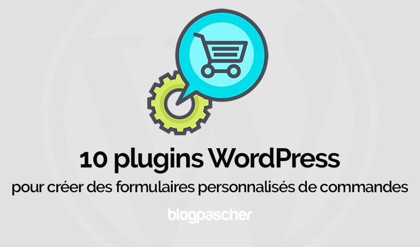 Plugins Wordpress Creer Formulaires Personnalises Commandes