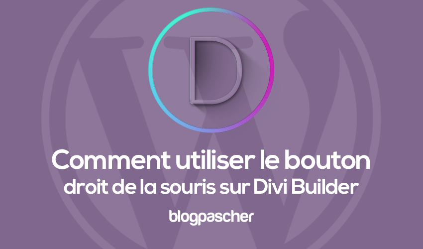 How to use the right mouse button on divi builder