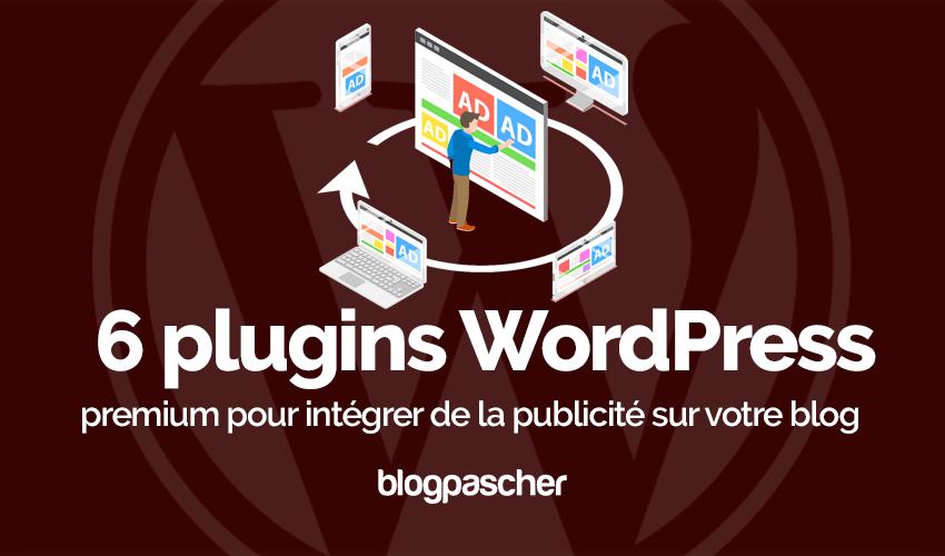 Plugin Wordpress Intégrer Publicité Blog