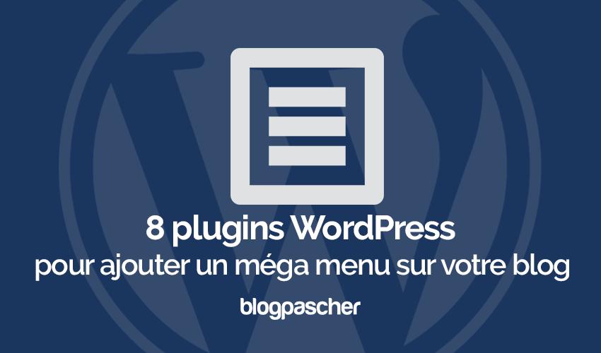 Plugins Wordpress Ajouter Mega Menu Blog Site Web