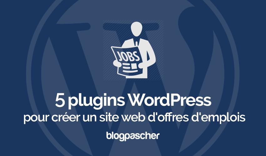 Plugins Wordpress Gerer Site Web Offres Emplois