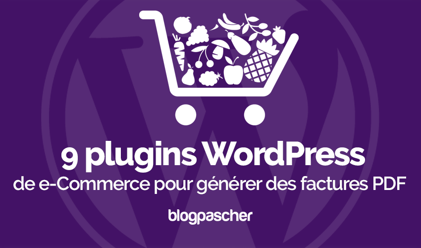 Plugin wordpress e commerce générer factures pdf