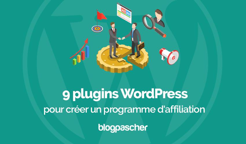 10 Plugins Affiliation Gagner Argent Blog