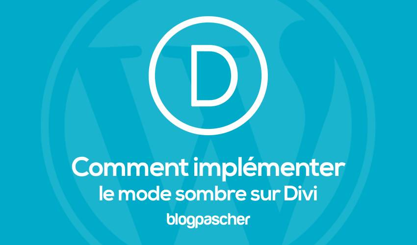 Comment Implementer Le Mode Sombre Sur Divi