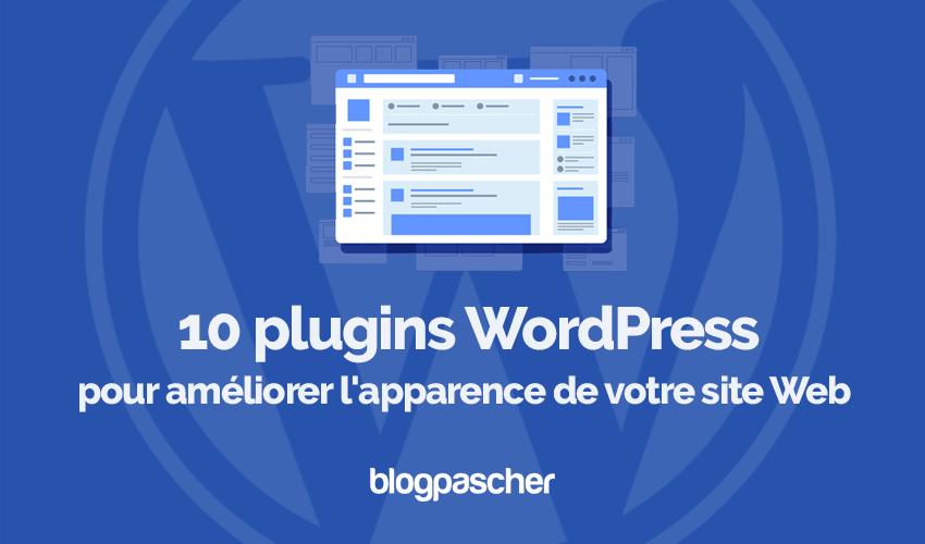 Plugins Wordpress Ameliorer Interface Site Internet Partie Blogpascher