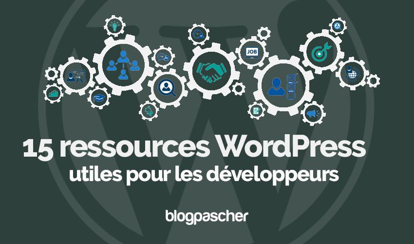 Ressources utiles developpeurs wordpress blogpascher