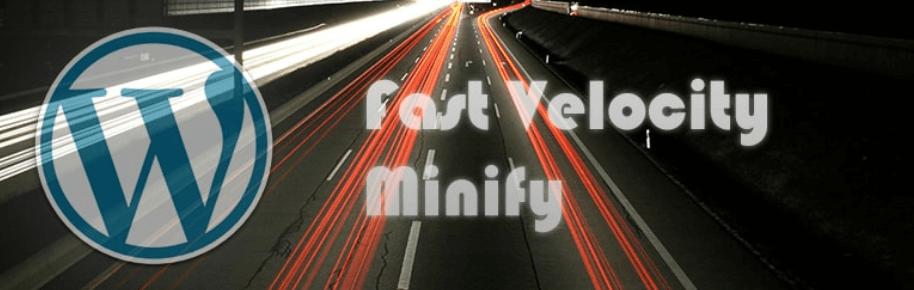 Le plugin Fast Velocity Minify.
