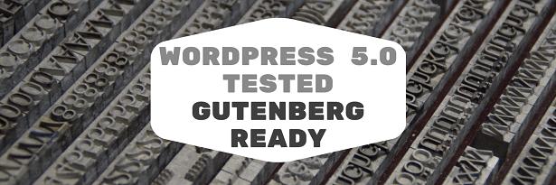 Prêt pour WordPress 5.0 et Gutenberg
