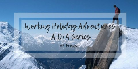 WORKING HOLIDAY ADVENTURES | Work in France
