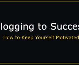 Blogging to Success is not Easy - How to Keep Yourself Inspired 1