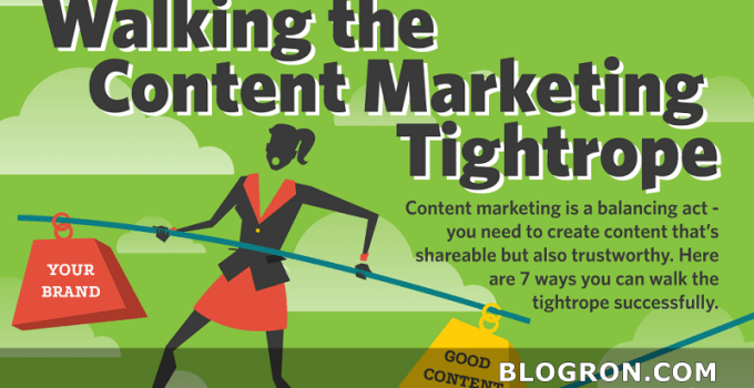 7 Ways You Can Walk the Content Marketing Tightrope Successfully 3