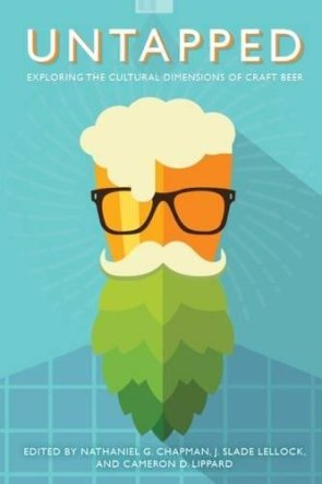 "cover image of Dr. Chapman's book, ""Untapped"" featuring a tall glass of beer with glasses, a mustache, and a beard made of hops"