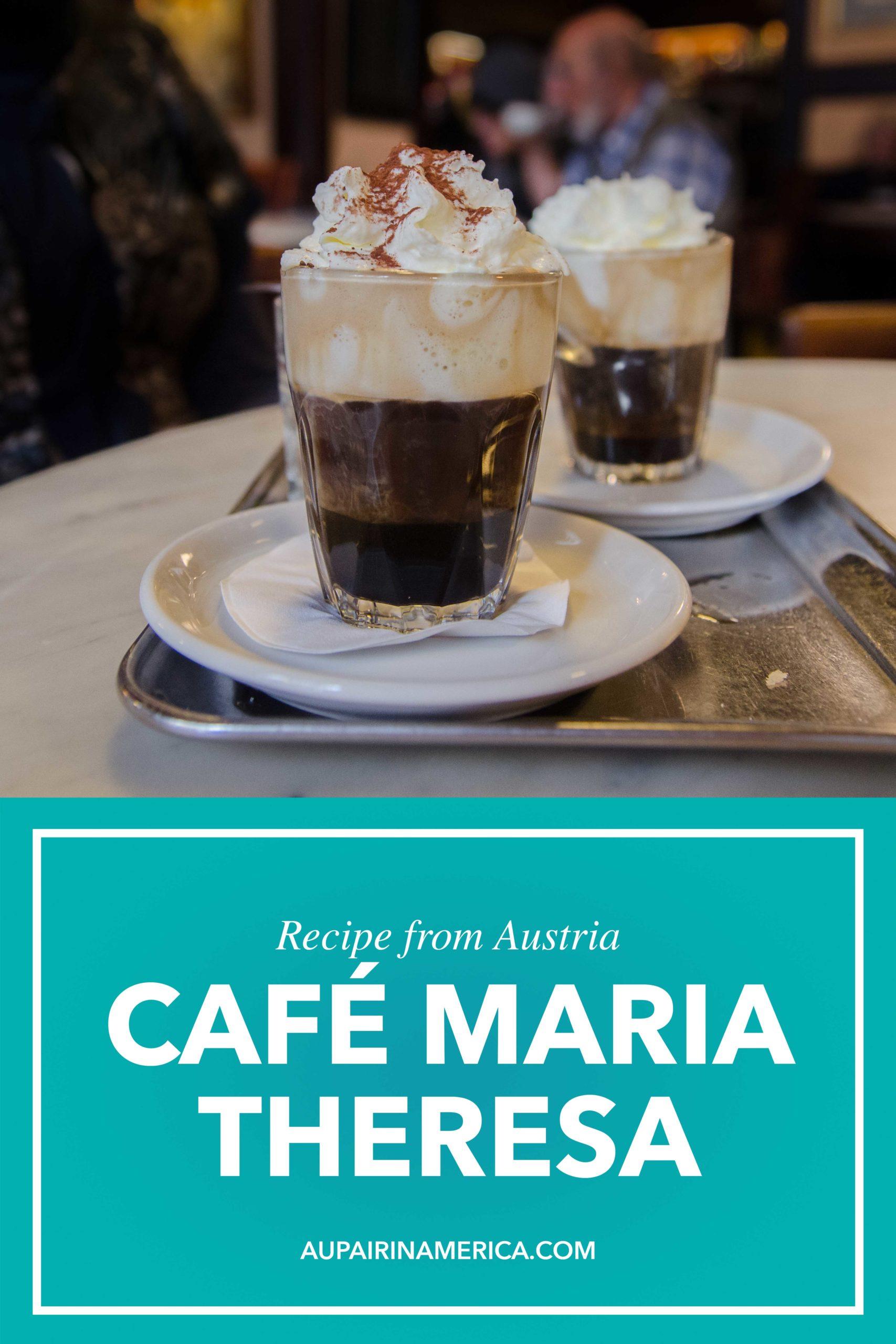 Recipe from Austria: Café Maria Theresa
