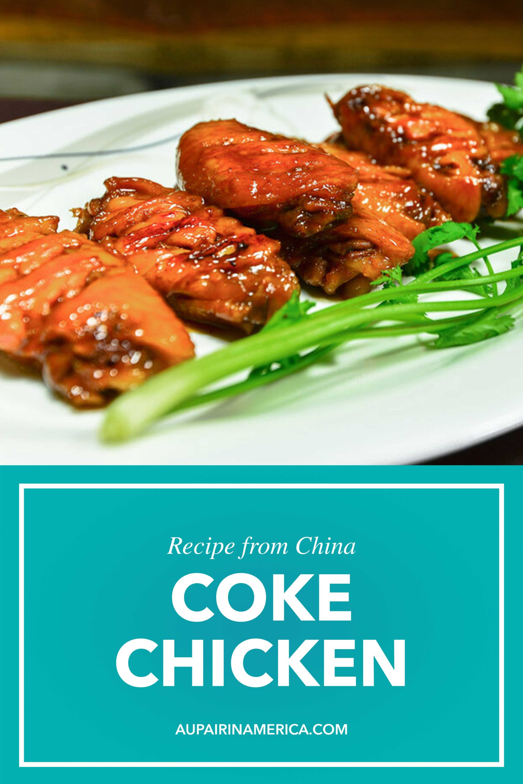 Coke Chicken from China | Au Pair in America