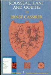 cassirer ernst rousseau kant goethe two essays by ernst  rousseau kant goethe two essays by ernst cassirer