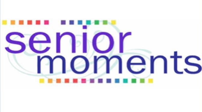 "APRIL SENIOR MOMENT with Liz David: ""OUT OF THE MOUTHS OF BABES"""