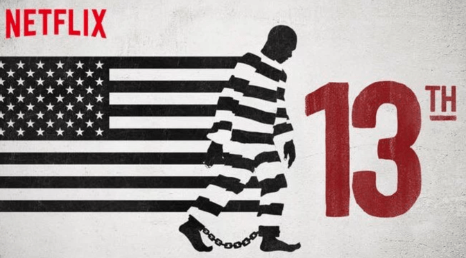 """NEW AMERICAN POLITICAL REALITIES SERIES:  """"13TH"""""""