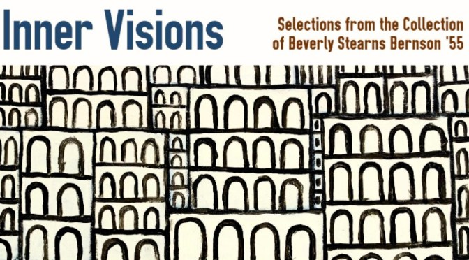 """INNER VISIONS:  FROM BEVERLY BERNSON'S COLLECTION OF """"OUTSIDER ART"""""""