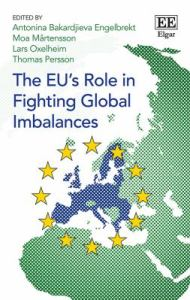 The EU's role in fighting global imbalances / edited by L. Oxelheim, T. Persson, A.B. Engelbrekt, M. Mårtensson.