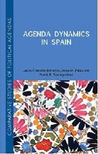 Agenda dynamics in Spain / Laura Chaqués-Bonafont, Anna M. Palau and Frank R. Baumgartner
