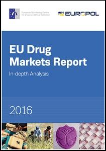 EU drug markets report 2016 / European Monitoring Centre for Drugs and Drug Addiction