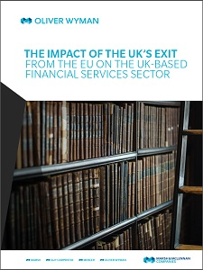 The impact of the UK's exit from the EU on the UK-based financial services sector / Oliver Wyman