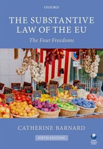 The substantive law of the EU : the four freedoms / Catherine Barnard