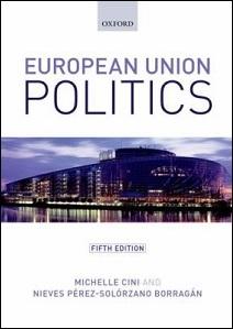 European Union politics / Michelle Cini and Nieves Pérez-Solórzano Borragán