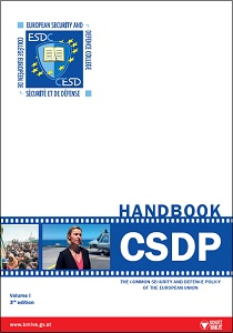 Handbook on CSDP : the Common Security and Defence Policy of the European Union / European Security and Defence College