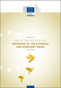 Reflection paper on the deepening of the economic and monetary union / European Commission
