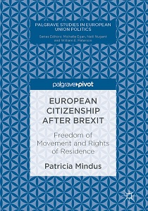 European citizenship after Brexit : freedom of movement and rights of residence / Patricia Mindus