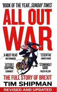 All out war : the full story of Brexit / Tim Shipman