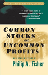 Common Stocks and Uncommon Profits and Other Writings