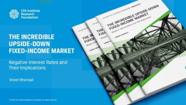 Tile for The Incredible Upside-Down Fixed-Income Market: Negative Interest Rates and Their Implications