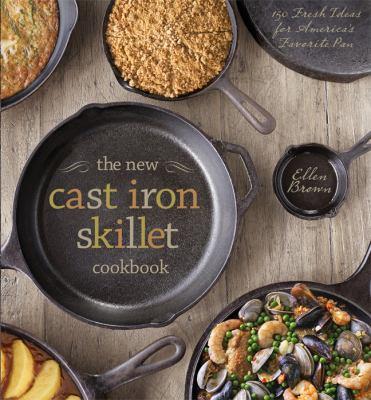new cast iron skillet cookbook