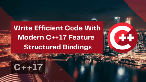 write-efficient-code-with-modern-c17-feature-structured-bindings